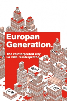 Europan Generation, the reinterpreted city